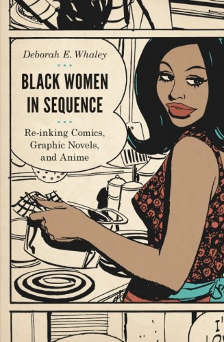 Black Women in Sequence by Deborah Whaley